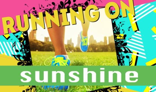 RunningOnSunshine_545x324 (1)